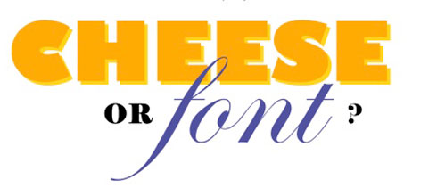 cheese-or-font